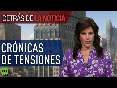 Detrás de la noticia: Crónicas de tensiones