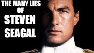 The many lies of Steven Seagal