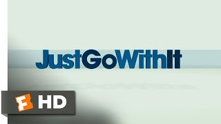 Just Go with It (2011) - Official Trailer