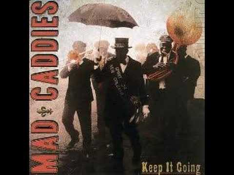 Mad Caddies - Watcha Gonna Do