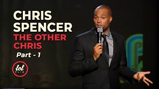 Chris Spencer The Other Chris • Part 1 | LOLflix