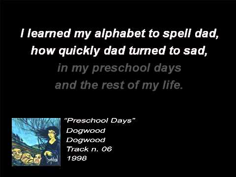 Dogwood - Pre School Days