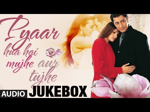 Pyaar Hua Hai Mujhe Aur Tujhe bollywood Romantic Songs Jukebox | Nonstop Hindi Songs video