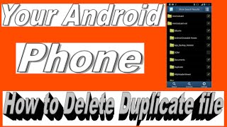 How to Delete Duplicate file on your Android phone - Forever Hindi/Urdu