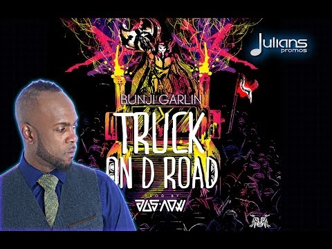 Bunji Garlin - Truck On The Road
