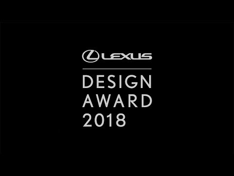 Call For Entry Video of Lexus Design Award 2018