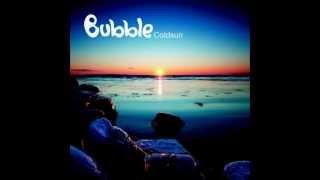Bubble - Coldsun Full Album Continuous Mix