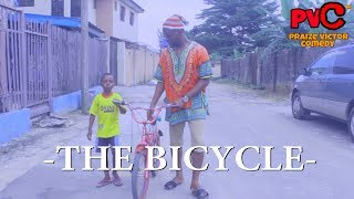 THE BICYCLE (Praize Victor comedy) (Nigerian Comedy)