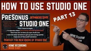 Mixing Music - Presonus Studio One 3 - Beginners Guide #13 - Mix Template