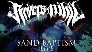 RIVERS OF NIHIL - Sand Baptism (LIVE)