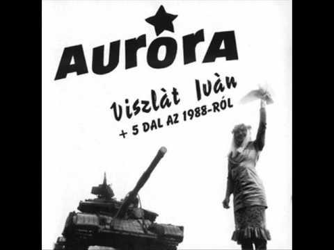 Auróra - Viszlát Iván