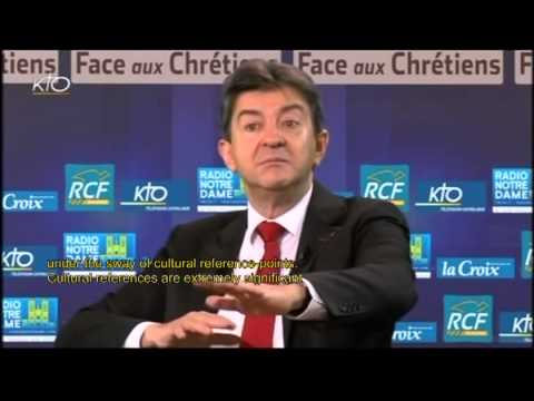 Pt 2 of 5 J-L MELENCHON 20 DEC 2012 KTO Speaking with Christians English subttles