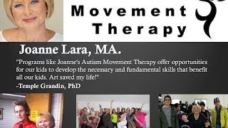 Webinar: Autism Movement Therapy by Joanne Lara, M.A.