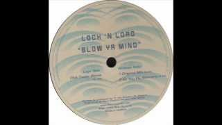 Lock 'N Load - Blow Ya Mind (Club Caviar Remix) 1999
