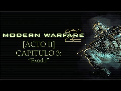 "Call Of Duty: Modern Warfare 2 - [Acto 2] Capítulo 3: ""Éxodo"""