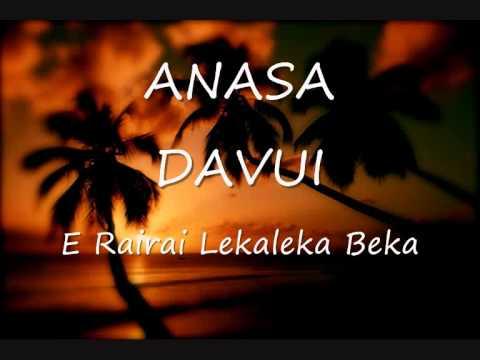 Anasa Davui - E Rairai Lekaleka Beka