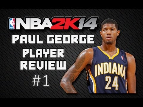 NBA 2K14 - Player Reviews! | Paul George 87 Overall | Episode 1