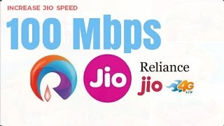 How to increase jio internet speed-100%WORKING-WITH PROOF