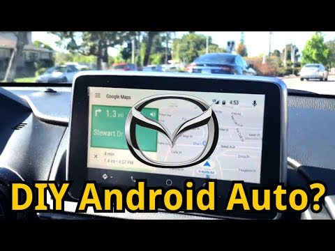 how to install android auto in a mazda 3, cx3, cx5 and