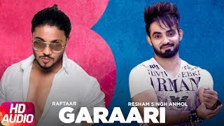 Latest Punjabi Audio Song 2016 | Garaari | Resham Singh Anmol Feat Raftaar | Punjabi Audio Song
