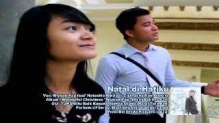 NATAL DI HATIKU Wawan Yap Feat Nikita - Ost.TUHAN Itu Baik Kepada Semua Orang Eps.Natal Terindah