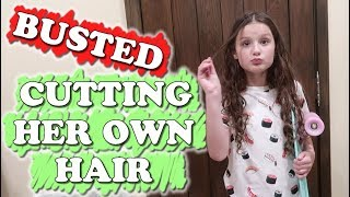 Busted! Cutting Her Own Hair (WK 438) Bratayley