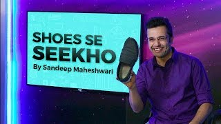 Download Shoes Se Seekho - By Sandeep Maheshwari 3Gp Mp4