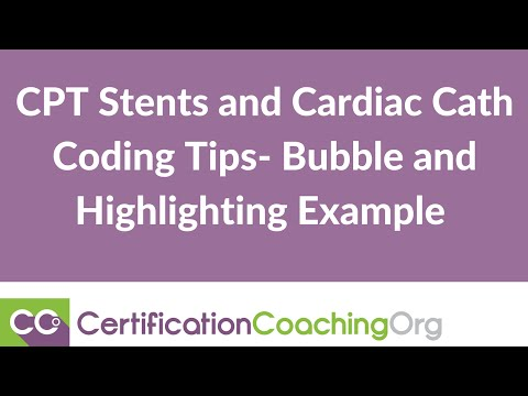 CPT Stents and Cardiac Cath Coding Tips- Bubble and Highlighting Example