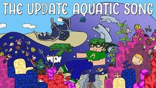 The Update Aquatic Song! (The 1.13 Song!)