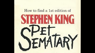 How to find a True Real First Edition of Stephen King's Pet Sematary Hardcover Book