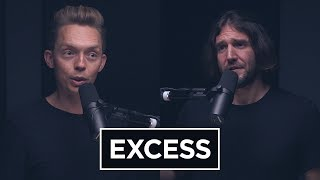 Podcast 157 | Excess
