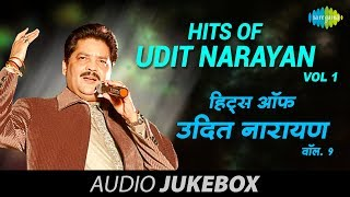Hits Of Udit Narayan | Jukebox (HQ) | Udit Narayan Hits - Vol 1
