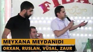 MEYXANA MEYDANIDI (Orxan, Ruslan, Vüsal, Zaur, Eldəniz) Meyxana