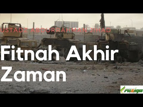Ustadz Abdurrahman Jihad - Fitnah Akhir Zaman