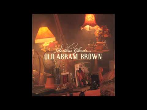 Old Abram Brown - Mountain Lions