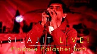 Pindare Palasher Bon - Silajit Live | Sa Re Ga Ma Pa 2017