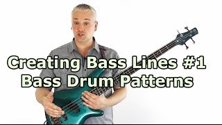 Creating Bass Lines #1 -  Locking With The Bass Drum