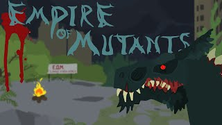Empire of Mutants: Introductory Trailer | Pivot Animation Series - Alp .K & Can .G