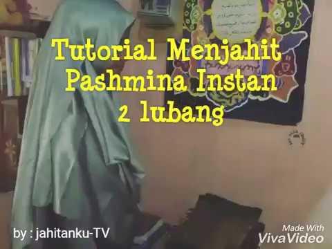 Tutorial menjahit pashmina instan 2 lubang | Jahitanku-TV Hijab branded.