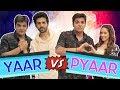 Yaar Vs Pyaar Ft. Kartik Aaryan & Nushrat Bharucha | Ashish Chanchlani thumbnail