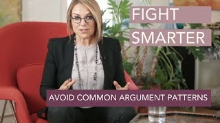 Fight Smarter: Avoid the Most Common Argument Patterns