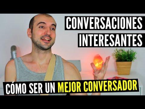 Cómo Tener Conversaciones Interesantes y NO Ser Aburrido | 3 Claves Para Ser Un Mejor Conversador