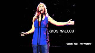 Watch Kady Malloy Wish You The Worst video