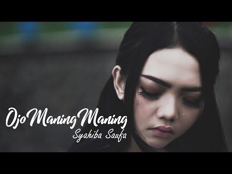 Download Syahiba Saufa - Ojo Maning Maning  Mp4 baru
