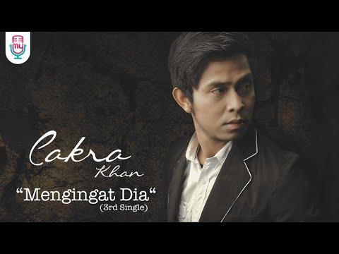 Download Lagu Cakra Khan - Mengingat Dia (Official Lyric Video) MP3 Free