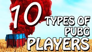 10 TYPES OF PUBG PLAYERS