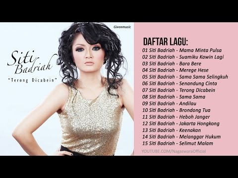 LAGU DANGDUT TERBARU 2018 - SITI BADRIAH FULL ALBUM 2017-2018