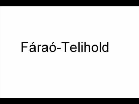 Fáraó - Telihold