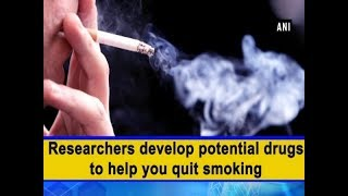 Researchers develop potential drugs to help you quit smoking - #Health News