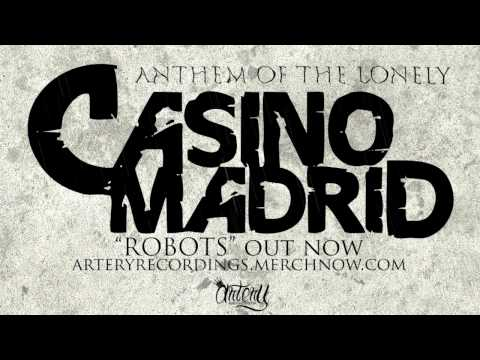 Casino Madrid - Anthem of the Lonely